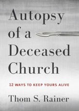 Autopsy of a Deceased Church, Softcover