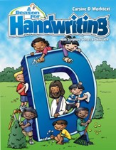 A Reason For Handwriting: Cursive D--Student Worktext, Grade 4