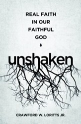 Unshaken: Real Faith in Our Faithful God - eBook