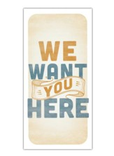 We Want You Here - Guest Card (Pack of 50)