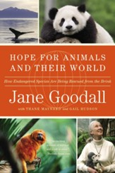 Hope for Animals and Their World: How Endangered Species Are Being Rescued from the Brink - eBook