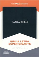 Biblia RVR 1960 Letra Super Gigante, Piel Fab. Negra, Ind.  (RVR 1960 Super Giant-Print Bible, Bon. Leather, Black, Ind.)
