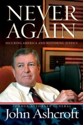 Never Again: Securing America and Restoring Justice - eBook