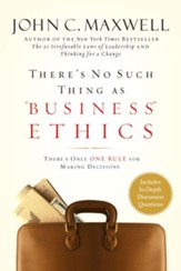 There's No Such Thing as Business Ethics: There's Only One Rule for Making Decisions - eBook