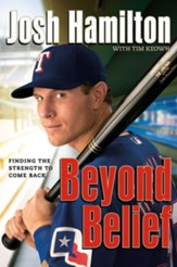 Beyond Belief: Finding the Strength to Come Back - eBook