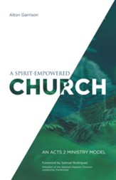 A Spirit-Empowered Church: An Acts 2 Ministry Model - eBook