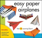 Easy Paper Airplanes: Fold 25 Zooming Flyers!