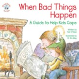 When Bad Things Happen: A Guide to Help Kids Cope / Digital original - eBook