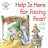 Help Is Here for Facing Fear! / Digital original - eBook