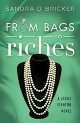 From Bags to Riches: A Jessie Stanton Novel - Book 3 - eBook