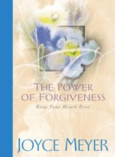 The Power of Forgiveness: Keep Your Heart Free - eBook