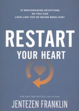Restart Your Heart: 21 Encouraging Devotions