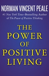 The Power of Positive Living - eBook