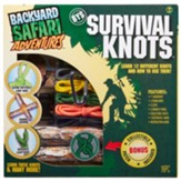 Backyard Safari Adventures: Survival  Knots