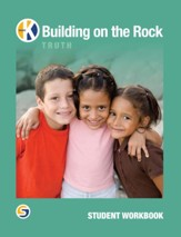 Building on the Rock, Grade K  Student Workbook