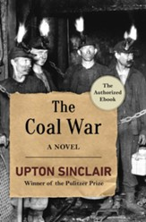 The Coal War: A Novel - eBook