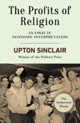 The Profits of Religion: An Essay in Economic Interpretation - eBook