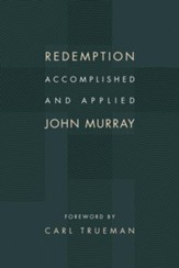 Redemption Accomplished and Applied - eBook