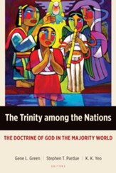 The Trinity among the Nations: The Doctrine of God in the Majority World - eBook