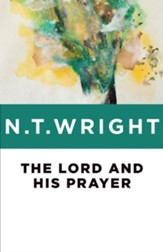The Lord and His Prayer - eBook
