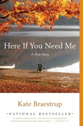 Here If You Need Me: A True Story - eBook