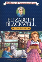 Elizabeth Blackwell: Girl Doctor, Childhood of Famous Americans