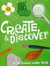 Great Big Beautiful World: Create and Discover Guide