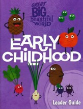 Great Big Beautiful World: Early Childhood Leader Guide
