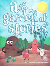 Great Big Beautiful World: A Garden of Stories (Early Childhood Student Book)