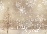 Be Still and Know Christmas Cards, Box of 12