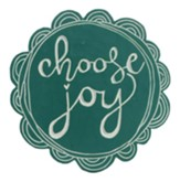 Choose Joy Plaque, Teal