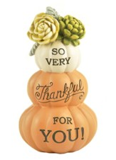 So Very Thankful for You Pumpkin Figurine