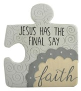 Jesus Has the Final Say, Faith, Puzzle Piece Wall Art