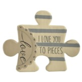 I Love You To Pieces Puzzle Piece Wall Art