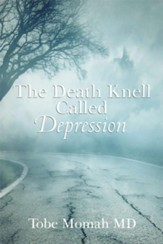 The Death Knell Called Depression - eBook