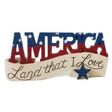 America, Land That I Love Tabletop Plaque