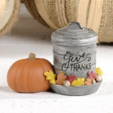 Give Thanks, Galvanized Container and Pumpkin, Figurine