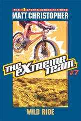 The Extreme Team #7: Wild Ride - eBook