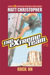 The Extreme Team #5: Rock On - eBook