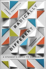 Radically Different Student Guide: A Student's Guide to Community