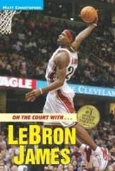 On the Court with...LeBron James - eBook