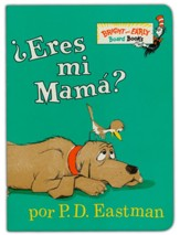 ¿Eres Mi Mama? (Are You My Mother?)