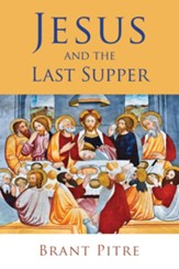Jesus and the Last Supper - eBook