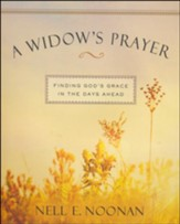 A Widow's Prayer: Finding God's Grace for the Days Ahead - Enlarged Print