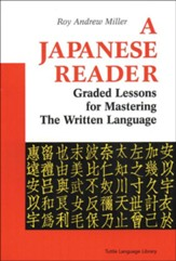 Japanese Reader: Graded Lessons in the Modern Language