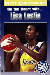 Lisa Leslie: On the Court With... - eBook