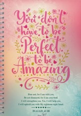 You Don't Have to Be Perfect--Spiralbound Softcover Journal (slightly imperfect)