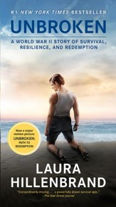 Unbroken: A World War II Story of Survival, Resilience, and Redemption Movie Tie-In Edition
