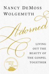 Adorned: Living Out the Gospel Together - eBook