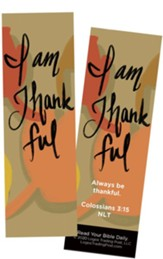I Am Thankful, Colossians 3:15 Bookmarks, Pack of 25
